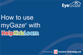 Using HelpKidzLearn with Eye Gaze